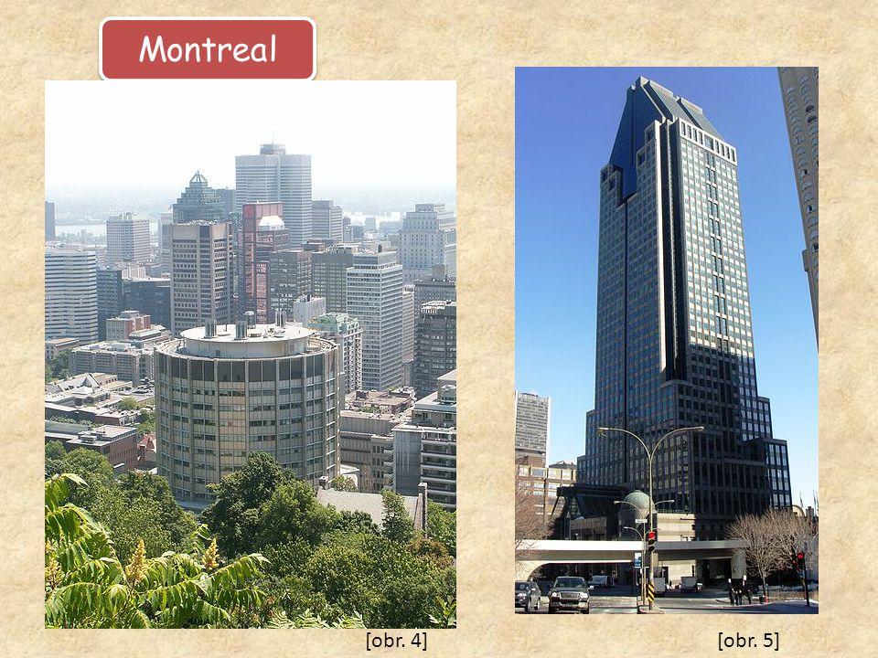 Montreal [obr. 4] [obr. 5]